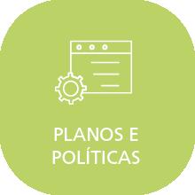Planos e Políticas